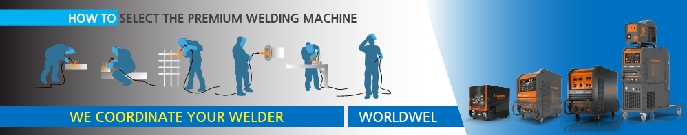 Welding Machine Expert Company WORLDWEL Welding Machine Expert Company WORLDWEL The Perfect Technology WORLDWEL